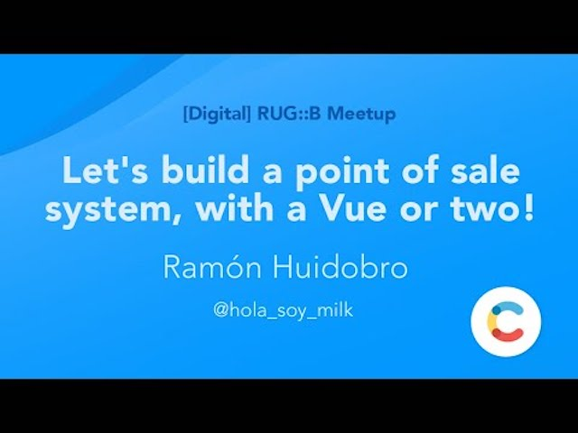 RUG::B April 2020 - Let's build a point of sale system, with a Vue or two!